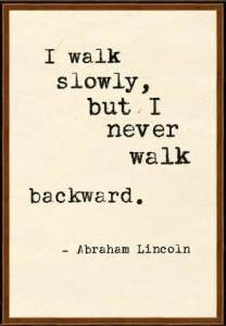 I walk slowly quote