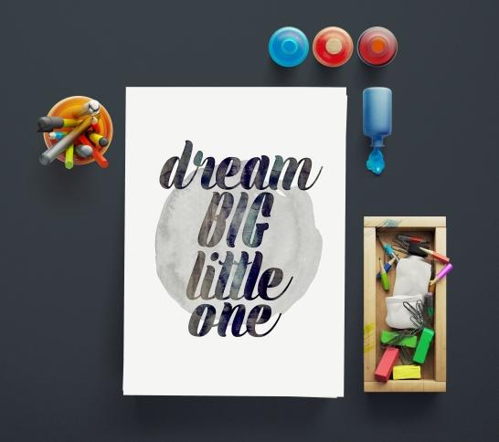 Dream Big Little One Mockup